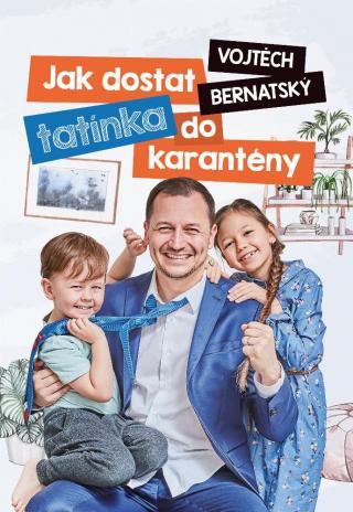 Vojtěch Bernatský: Jak dostat tatínka do karantény [E-kniha]